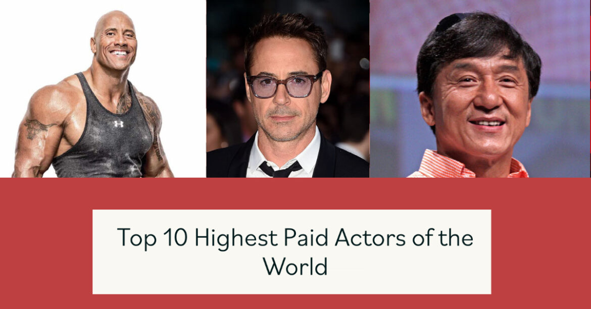 Top 10 Highest Paid Actors in the World (2021)