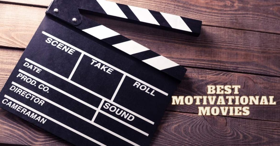 Top 10 Best Motivational Hollywood Movies of All Time