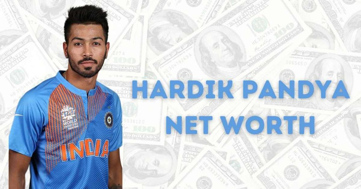 Hardik Pandya Net Worth in Rupees 2021 – Lifestyle, Cars, Home and More